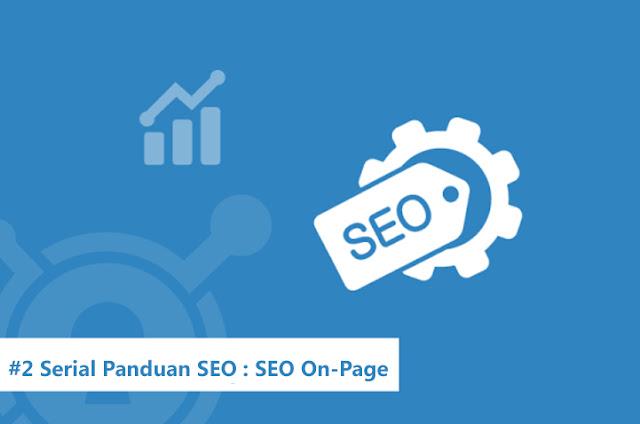 Strategi Mengoptimasi Halaman dan Konten Website Menggunakan Teknik SEO On Page