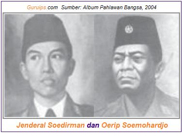 Jenderal Soedirman dan Oerip Soemohardjo - tokoh tentara keamanan rakyat