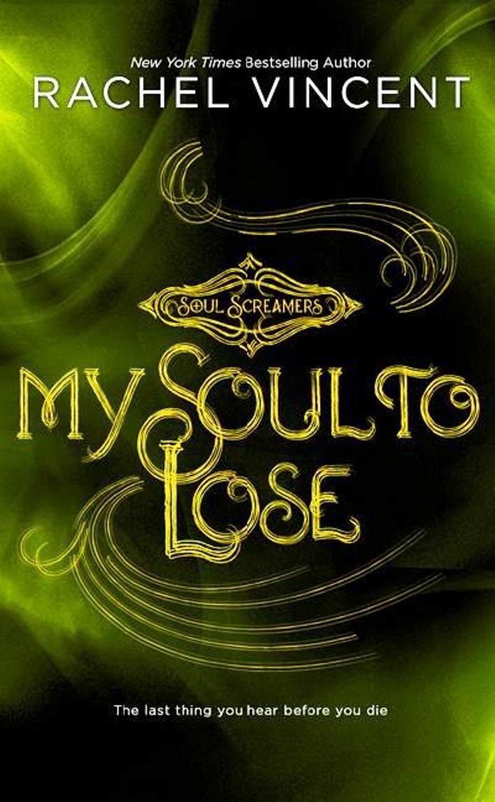 My Soul To Lose – Rachel Vincent
