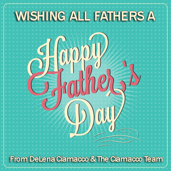 Happy Father S Day Weekend Delena Ciamacco Central Ohio Real Estate Blog
