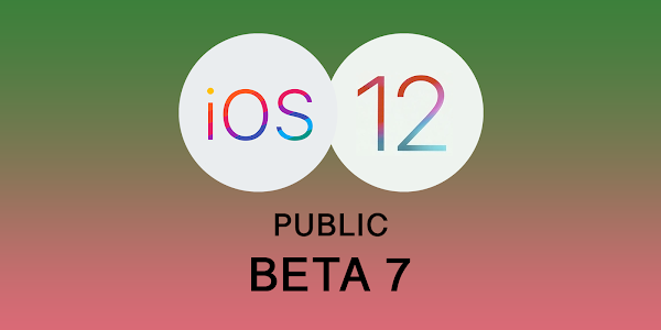 Apple releases iOS 12 Public Beta 7