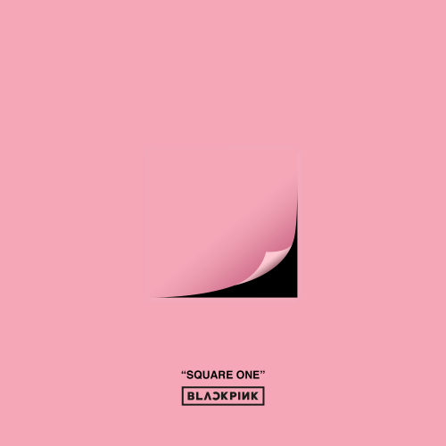 Download [Mp3]-[New Single] BLACKPINK – SQUARE ONE [Debut Single] 4shared By Pleng-mun.com