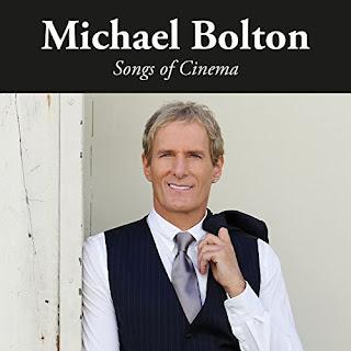 """Η διασκευή του Michael Bolton στο τραγούδι """"When A Man Loves A Woman"""" από το album """"Songs of Cinema"""""""