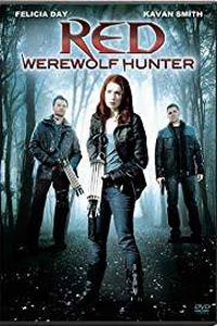 Download Red: Werewolf Hunter (2010) Movie (Dual Audio) (Hindi-English) 480p & 720p