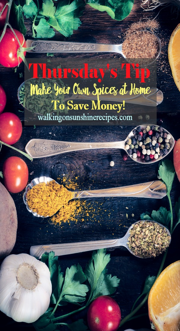 Make your own spices at home to save money!