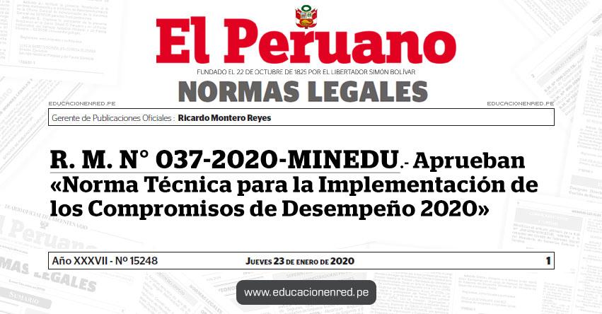 R. M. N° 037-2020-MINEDU.- Aprueban «Norma Técnica para la Implementación de los Compromisos de Desempeño 2020»