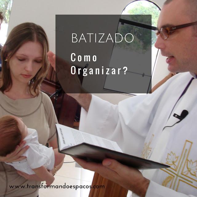 Como organizar um batizado?
