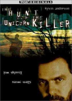 The Hunt for the Unicorn Killer (1999)