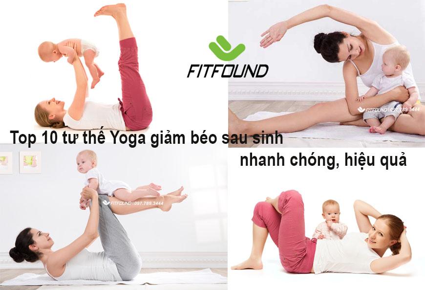 10-tu-the-yoga-giam-beo-sau-sinh-nhanh-chong-hieu-qua