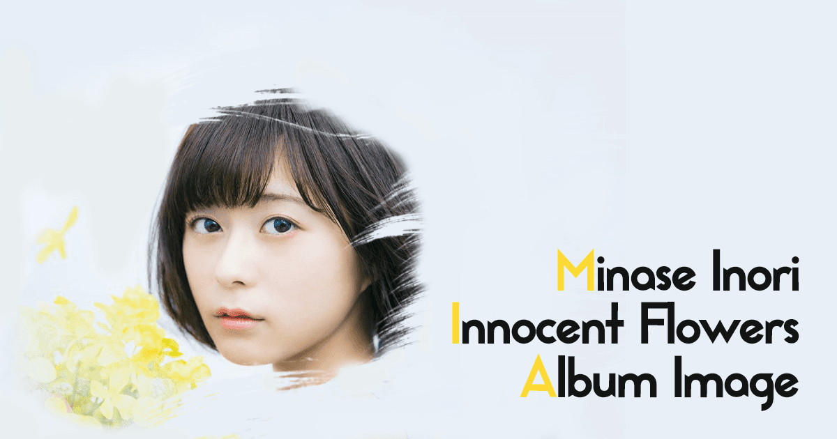 Minase Inori - Innocent Flowers Album Image Lyrics Download