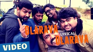 Olarava Olarava Song with Lyrics _ Darling 2 _ Kalaiyarasan _ Radhan _ Sathish Chandrasekaran