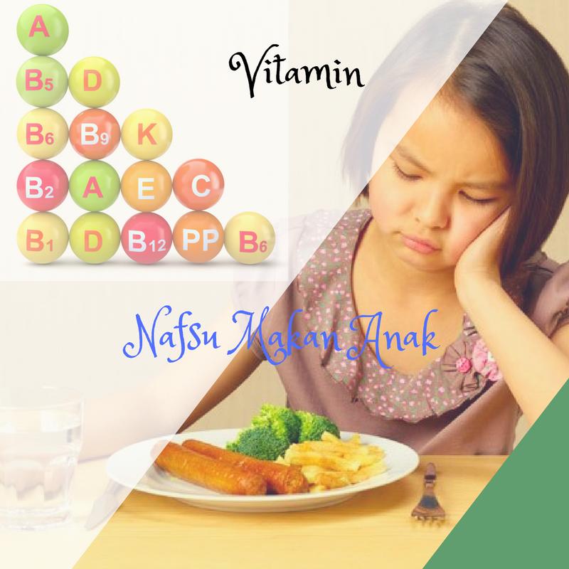 vitamin anak penambah nafsu makan