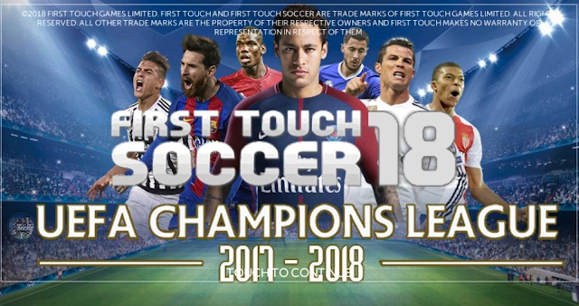 FTS 18 Update UEFA Champions League 2017/18 by NGO QUY TAi