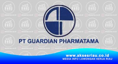 Lowongan PT. Guardian Pharmatama Pekanbaru Januari 2018