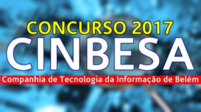 Concurso CINBESA Belém-PA 2017
