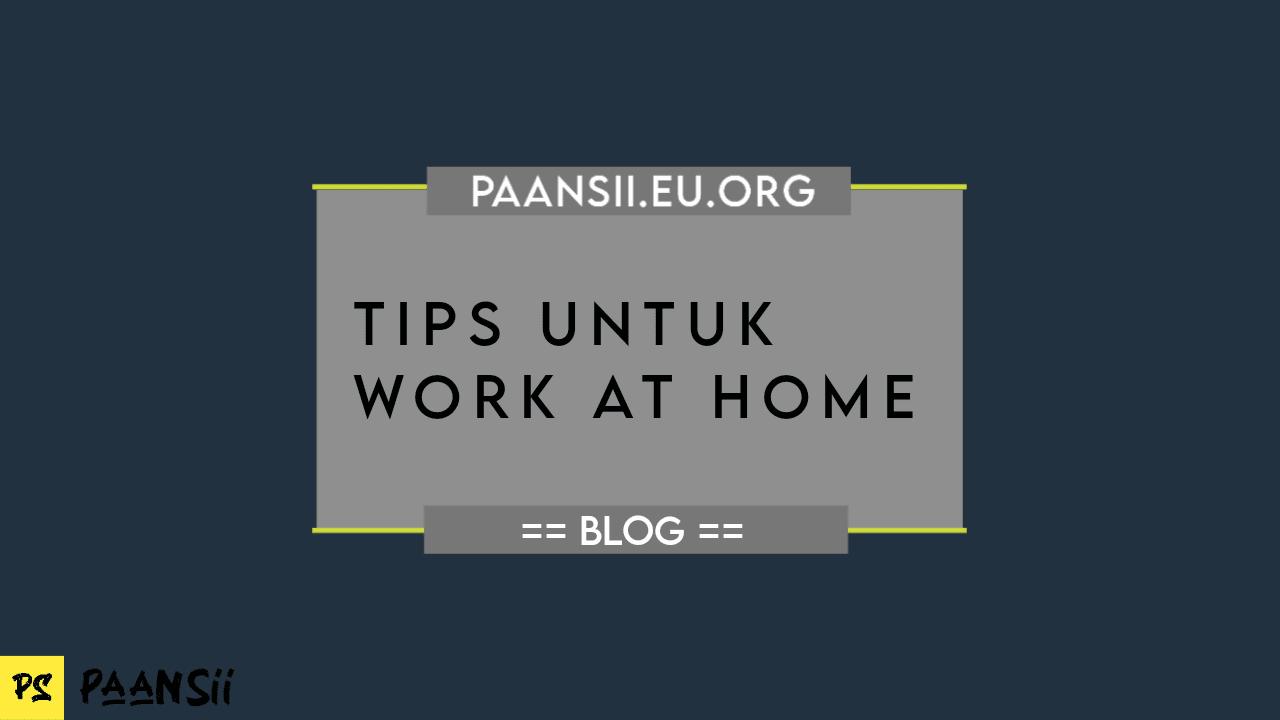 Tips Untuk Work at Home