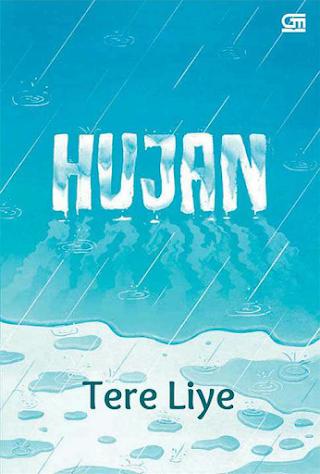 Novel Hujan Karya Tere Liye
