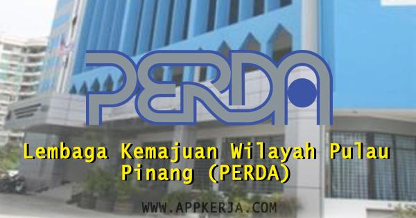 Jawatan Kosong Kerajaan di Lembaga Kemajuan Wilayah Pulau Pinang (PERDA)