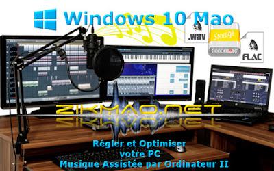 Banner Windows 10 Mao : Régler et optimiser votre PC Musique Assistée par Ordinateur II