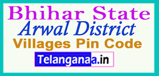 Arwal District Pin Codes in Bhihar State
