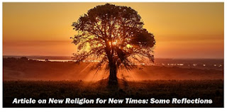 New Religion for New Times: Some Reflections