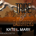 Cover Reveal - Tribe of Daughters by Kate L Mary