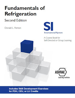 Fundamentals of Refrigeration,Fundamentals of Thermodynamics,Refrigeration Cycles,Evaporators,Compressors,Condensers,Expansion Devices,Refrigerant Selection,Freezing Loads,Refrigeration Systems,ashrae