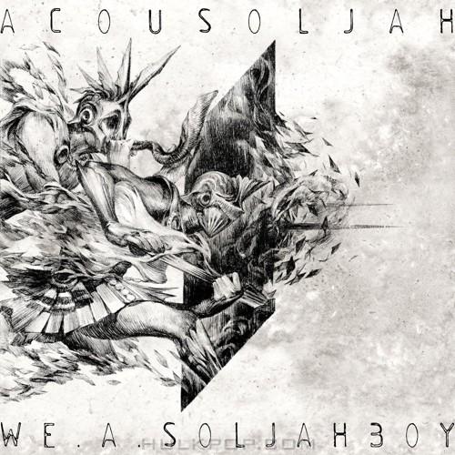 ACOUSOLJAH – We A Soljahboy – Single