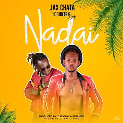 JAX CHATA Ft. COUTRY BOY - NADAI