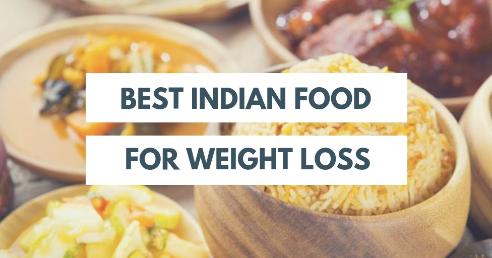 Mix · Best Indian food for weight loss