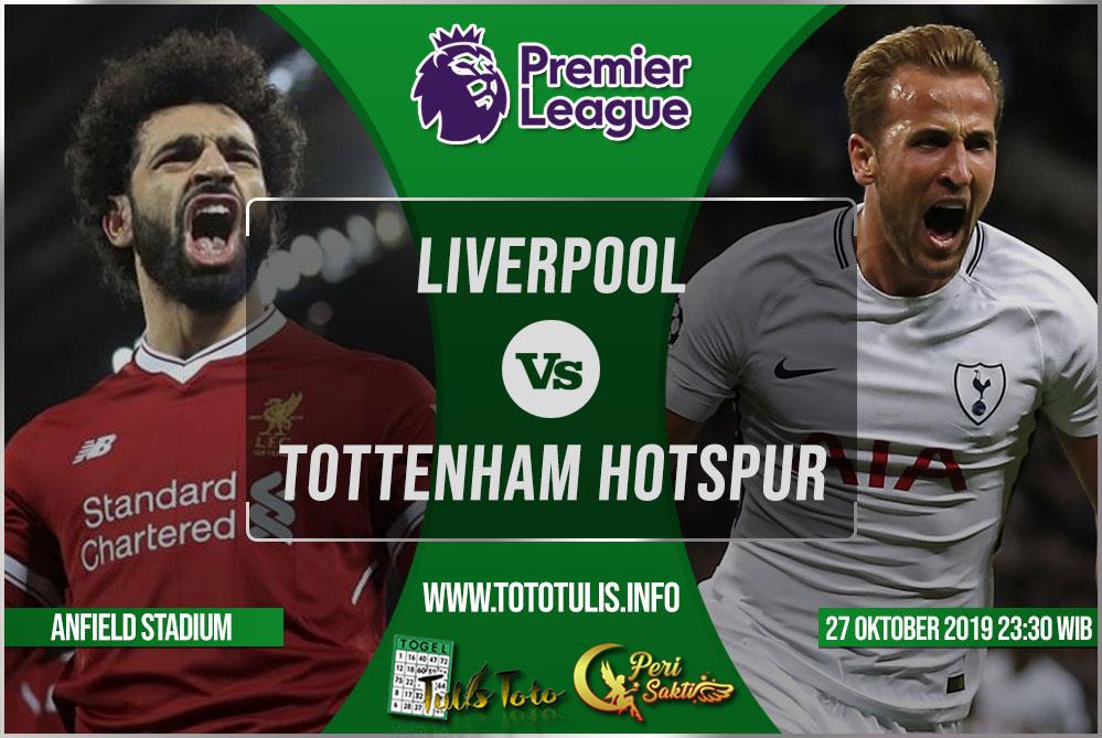 Prediksi Liverpool vs Tottenham Hotspur 27 Oktober 2019