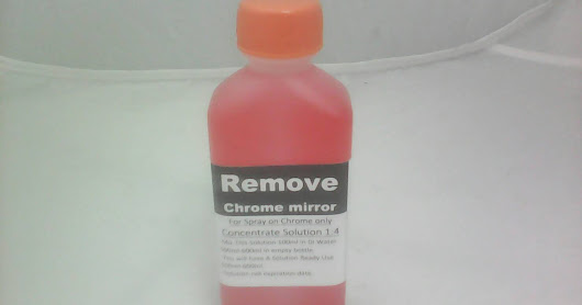 Remover Chrome mirror Concentrate Solution ratio 1:4
