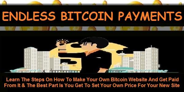 http://getendlessbitcoinpayments.blogspot.com/p/hello-welcome-to-endless-bitcoin.html