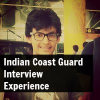Indian Coast Guard Interview Experience