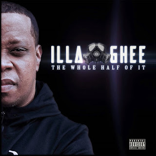 Illa Ghee - The Whole Half of It (2019)