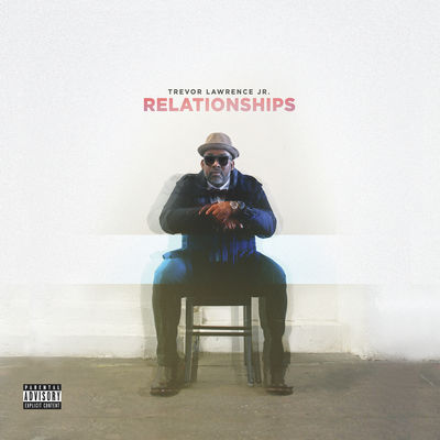 Trevor Lawrence Jr. - Relationships - Album Download, Itunes Cover, Official Cover, Album CD Cover Art, Tracklist