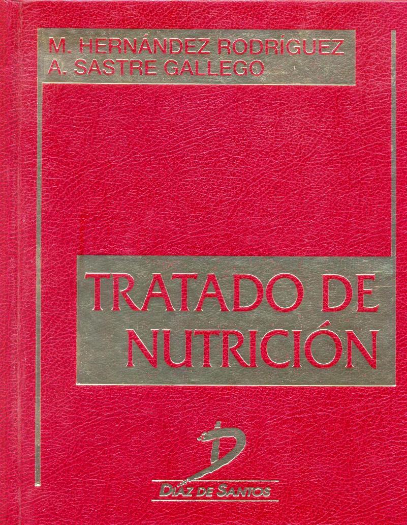 Tratado de nutrición – Manuel Hernández Rodríguez
