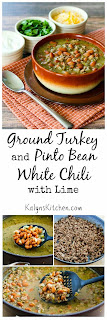 Ground Turkey (or Leftover Turkey) and Pinto Bean White Chili with Lime [found on KalynsKitchen.com]