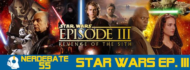 Nerdebate 55 - Star Wars Episódio 3