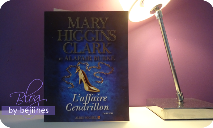 Livre - L'affaire Cendrillon : Mary Higgins Clark