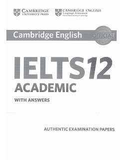 Cambridge IELTS 12 with answers