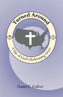 Turned Around: A Tale of God's Redeeming Grace