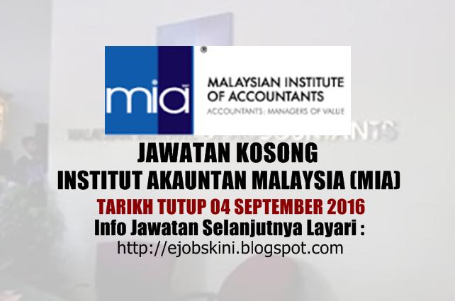 Jawatan kosong institut akauntan malaysia (mia) september 2016