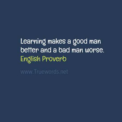 Learning makes a good man better and a bad man worse