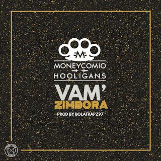 Moneycomio - Vam'Zimbora (Prod. BolaTrapz97)