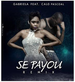 Resultado de imagem para Gabriela - Se Payou (Remix) (feat. Caló Pascoal)
