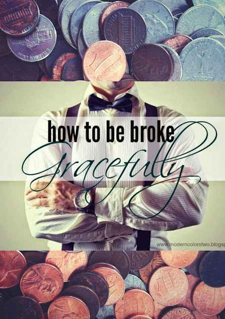 Quirky Bohemian Mama: How to be broke.... gracefully