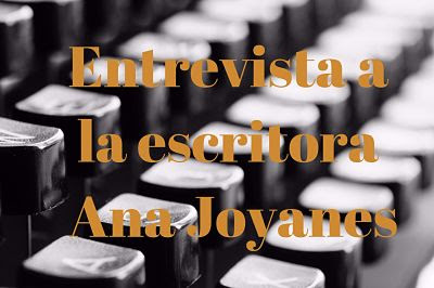 Entrevista Ana Joyanes