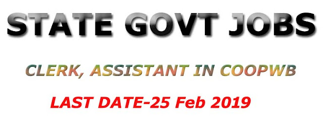 Latest notification release by WBSSC, apply for clerk, Assistant Posts 2019.
