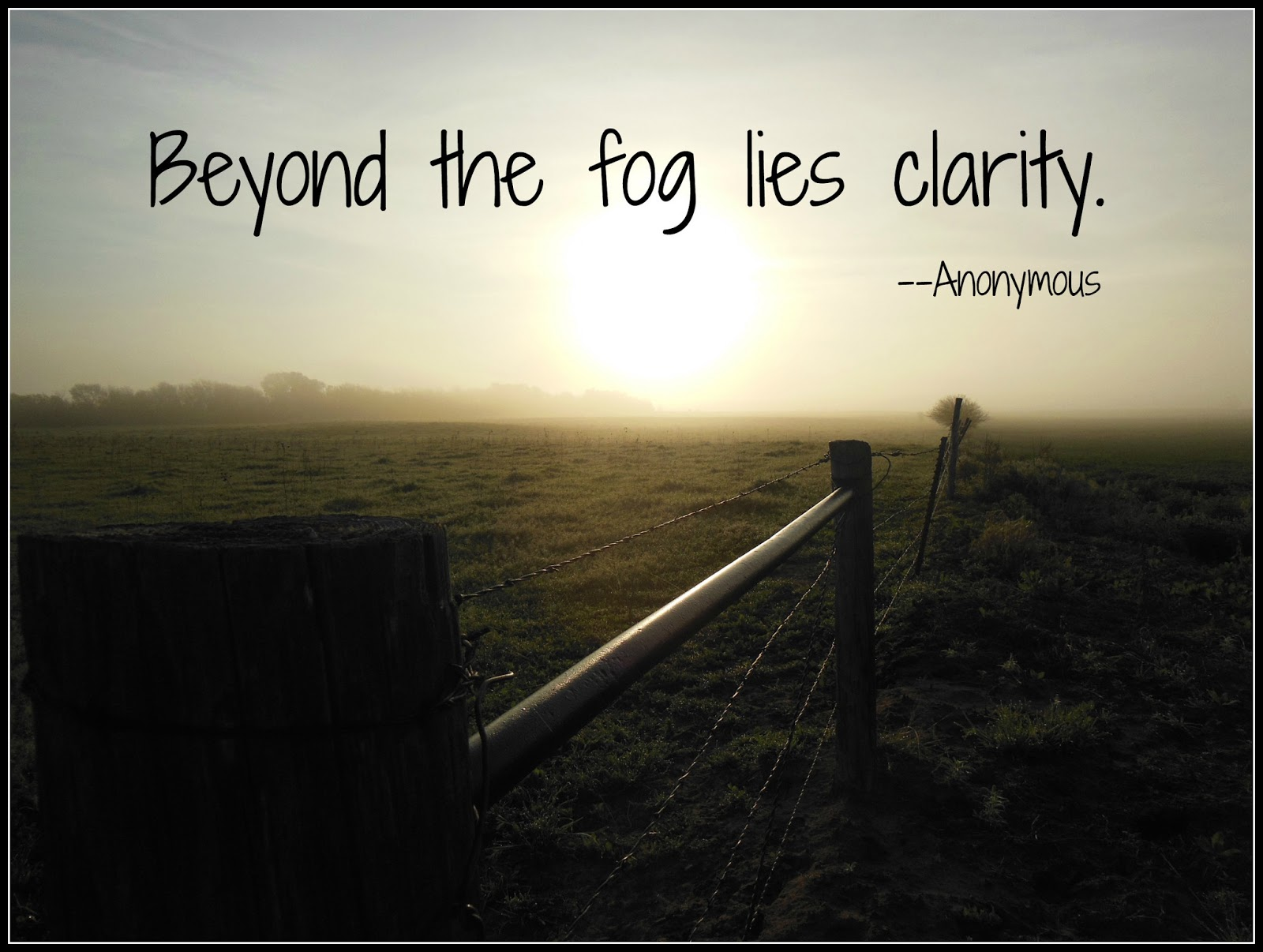 Quotes When The Fog Clears. QuotesGram